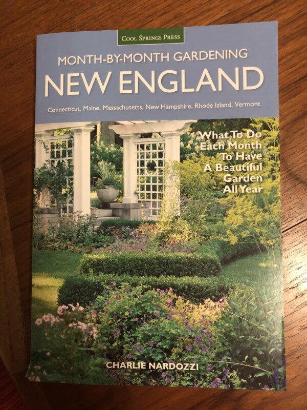 Photo shows cover of book by Charlie Nardozzi, <em>Month-by-Month Gardening: New England</em>